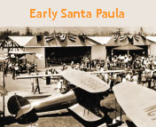 Link to photo gallery of historical photos. This picture the Santa Paula Airport was taken on Opening Day, August 1930.